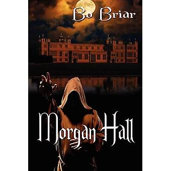 Morgan Hall by Briar & Bo