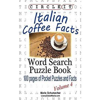 Circle It Italian Coffee Facts Word Search Puzzle Book by Schumacher & Maria