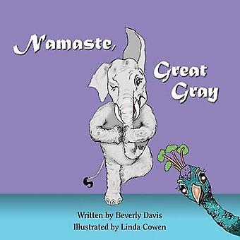 Namaste Great Gray by Davis & Beverly