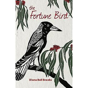 The Fortune Bird by Brooks & Diana Bell