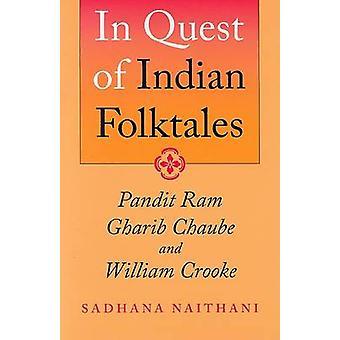 I Quest af indiske Folktales - Pandit Ram Gharib Chaube og William Cr