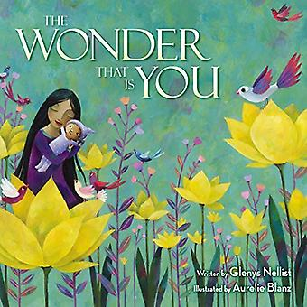 The Wonder That Is You by Glenys Nellist - 9780310766698 Book