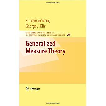 Generalized Measure Theory by Zhenyuan Wang - 9780387768519 Book