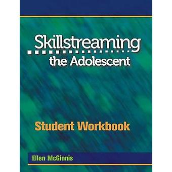 Skillstreaming the Adolescent Student Workbook - Group Leader's Guide