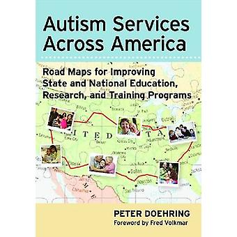 Autism Services Across America - Road Maps for Improving State and Nat