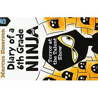 Diario de un libro ninja de 6o grado 5 - Terror en el Talent Show de Marcu