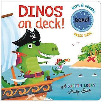 Dinos on Deck! by Gareth Lucas - 9781626869387 Book