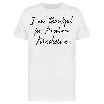 Kiitollinen Modern Medicine Miesten's T-paita