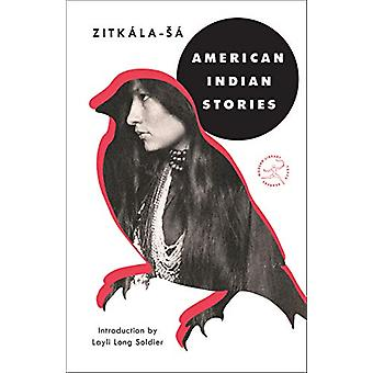 American Indian Stories by ZITKALA-SA - 9781984854216 Book