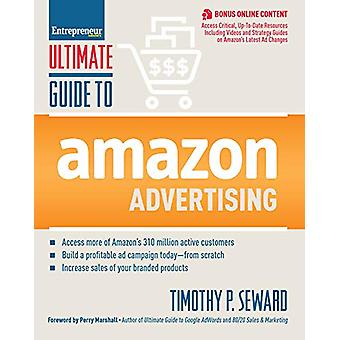 Ultimate Guide to Amazon Advertising by Timothy Seward - 978159918638
