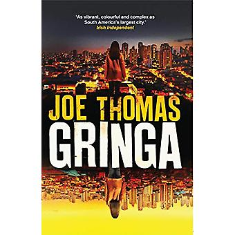 Gringa by Joe Thomas - 9781911350347 Book