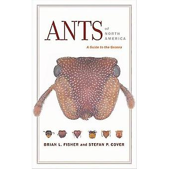 Ants of North America by Brian L. Fisher