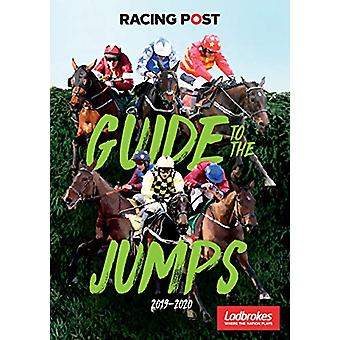 Racing Post Guide to the Jumps 2019-2020 by David Dew - 9781839500121