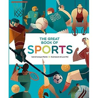 The Great Book of Sports by Luca Langue&Parole - 9788854413832 Bo