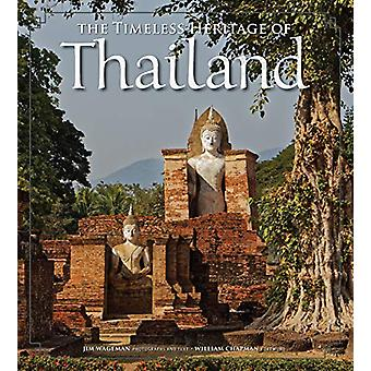 The Timeless Heritage of Thailand by Jim Wageman - 9786162151514 Book