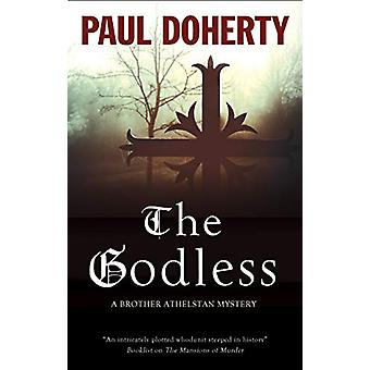 The Godless by Paul Doherty - 9781780295916 Book