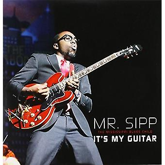 Mr. Sipp - It's My Guitar [CD] USA import