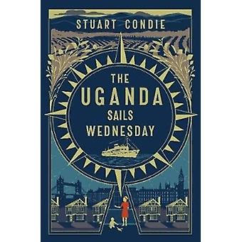 The Uganda Sails Wednesday by Condie & Stuart