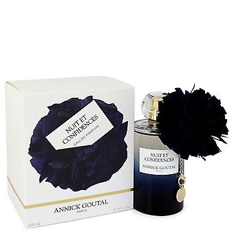 Nuit Et Confidences Eau De Parfum Spray By Annick Goutal 3.38 oz Eau De Parfum Spray