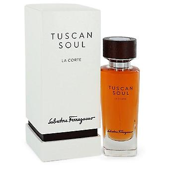 Tuscan Soul La Corte Eau De Toilette Spray By Salvatore Ferragamo 2.5 oz Eau De Toilette Spray