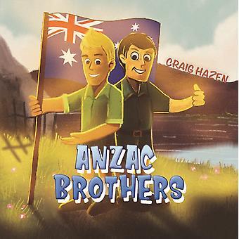 Anzac Brothers by Hazen & Craig