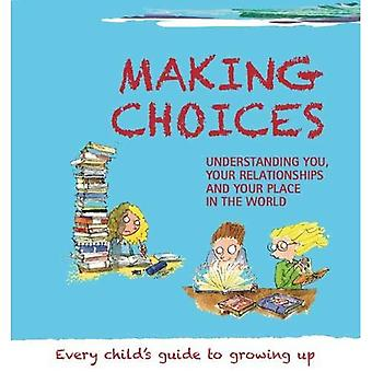 Making Choices (Growing Up)
