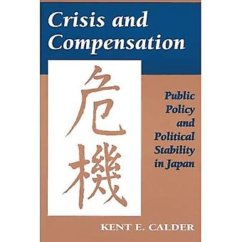 Crisis and Compensation: Public Policy and Political� Stability in Japan