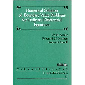 Numerical Solution of Boundary Value Problems for Ordinary Differential Equations (Classics in Applied Mathematics) (Classics in Applied Mathematics)