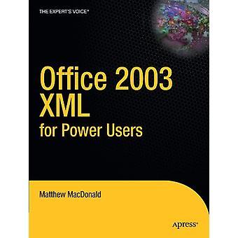 Office 2003 XML för energianvändare av Matthew MacDonald - 9781590592649