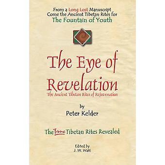 The Eye of Revelation by Peter Kelder - 9781601453860 Book