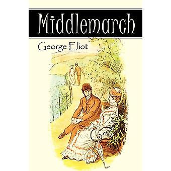 Middlemarch by George Eliot - 9781613820551 Book