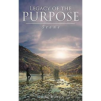 Legacy of the PURPOSE! Stone by Gilda Runco - 9781640288775 Book