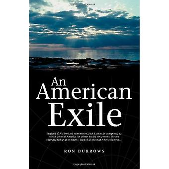An American Exile by Ron Burrows - 9781845492175 Book