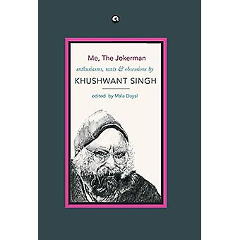 Me - the Jokerman by Khushwant Singh - 9789384067519 Book