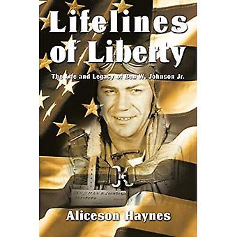 Lifelines of Liberty: Livet og arven fra Ben W. Johnson Jr