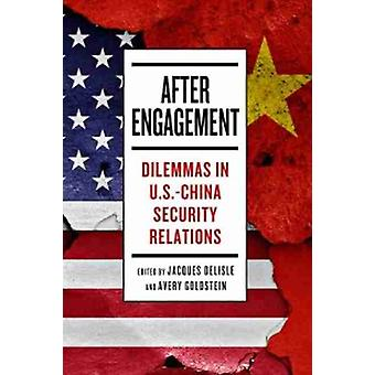 After Engagement by Edited by Jacques deLisle & Edited by Avery Goldstein