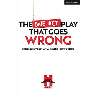 The OneAct Play That Goes Wrong door Shields & Henry Playwright & UKSayer & Jonathan Playwright & UKLewis & Henry Playwright & UK
