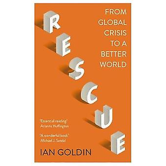 Rescue From Global Crisis to a Better World