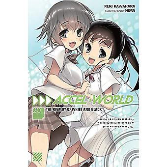 Accel World, Vol. 20 (light novel) de Reki Kawahara (Broché, 2019)