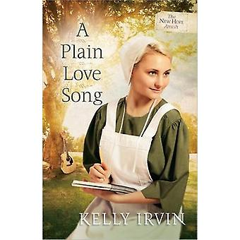 A Plain Love Song by Kelly Irvin