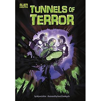 Tunnels of Terror by Ailynn Collins