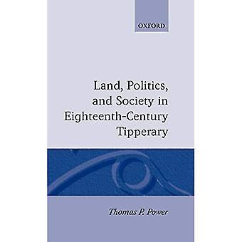 Terre, politique et société à Tipperary au XVIIIe siècle