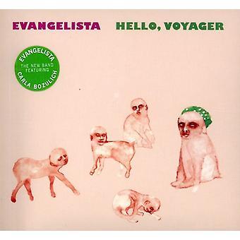 Evangelista - Hello Voyager [CD] USA import
