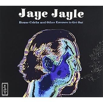 Jaye Jayle - House Cricks & Other Excuses to Get Ou [CD] USA import