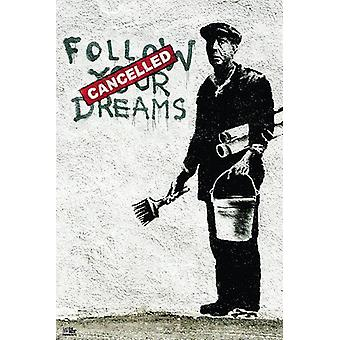 Banksy poster volg je dromen