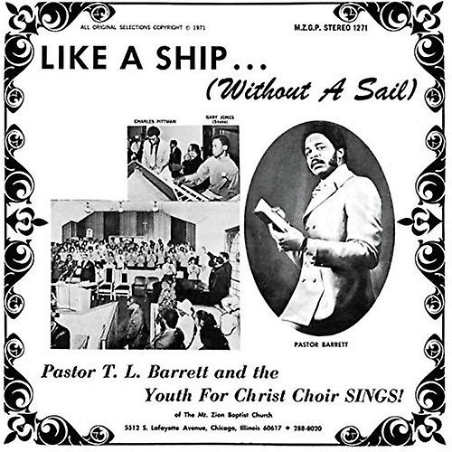 Barrett*Pastor T.L. / Youth for Christ Choir - Like a Ship (Without a Sail) [Vinyl] USA import