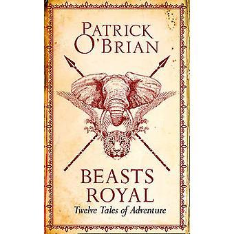 Bestias real - doce cuentos de aventura por Patrick O'Brian - 97800081