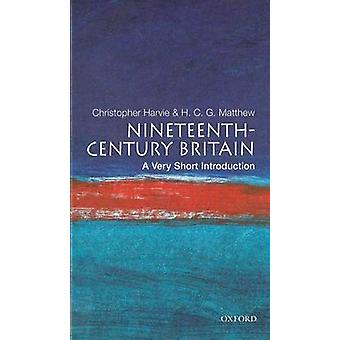 Nineteenth-century Britain - A Very Short Introduction by Christopher