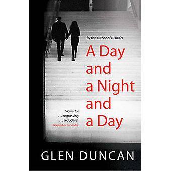 Une journée et une nuit et une journée de Glen Duncan - livre 9781847394170