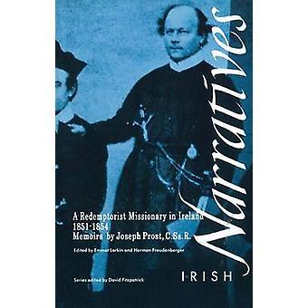 Memoires van Joseph Prost Prachatice - een missionaris van de Redemptoristen in Ierland